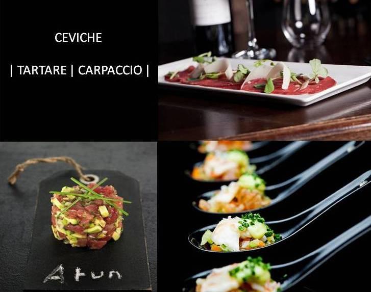 CEVICHE | TARTARE | CARPACCIO
