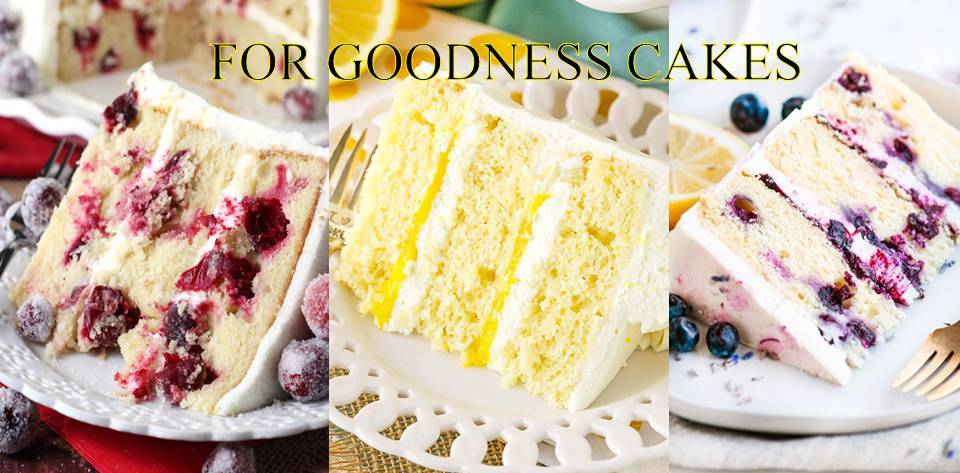 FOR GOODNESS CAKE