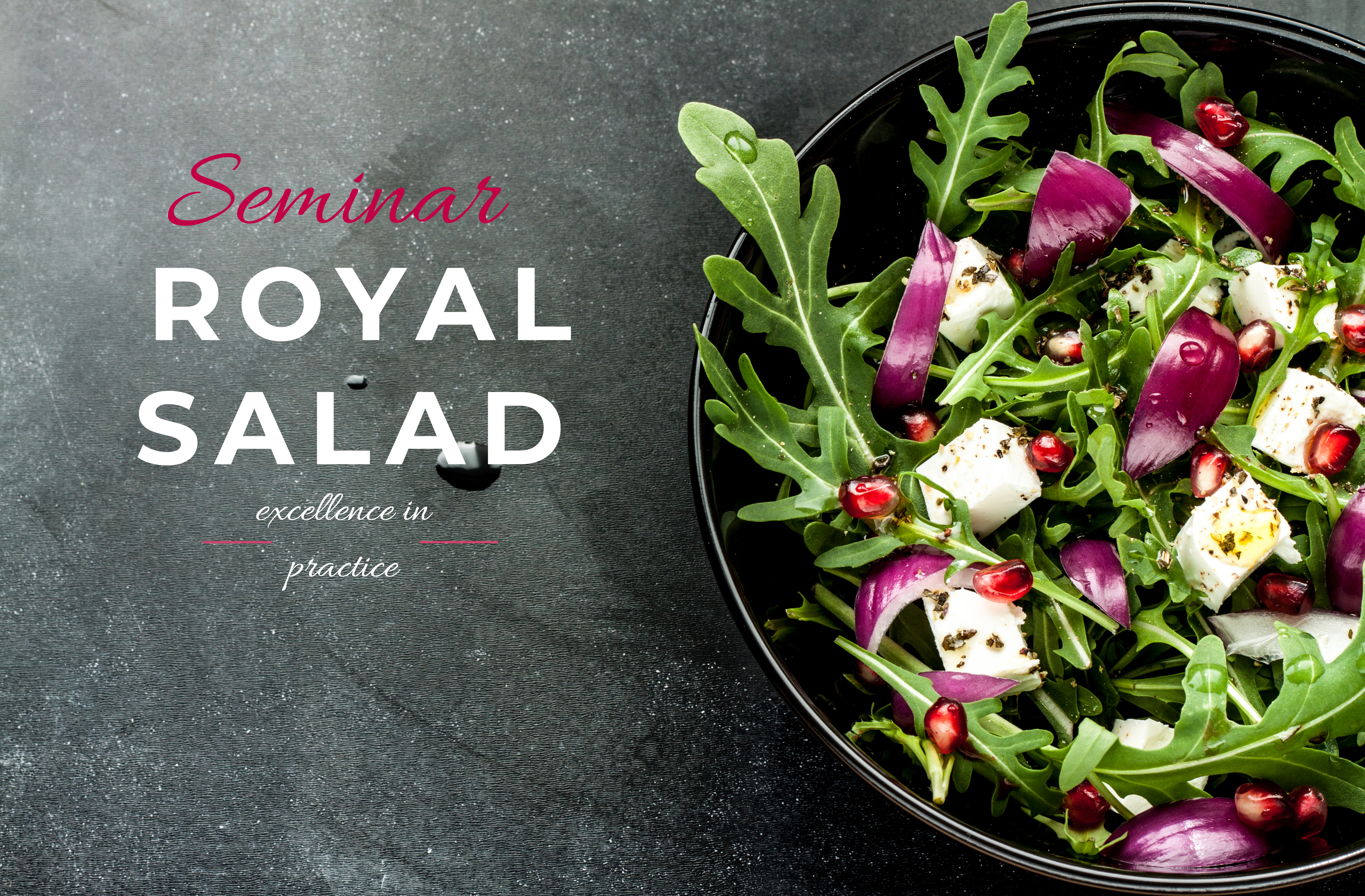 ROYAL SALADS