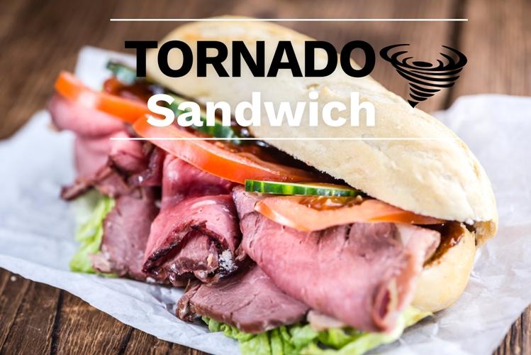 TORNADO SANDWICHES